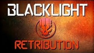 Blacklight Retribution: Gameplay Ep1