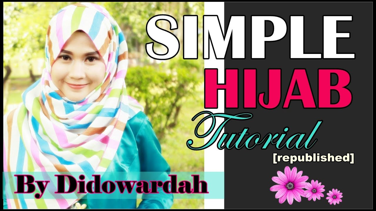 Tutorial Hijab Segi Empat Simple Menutup Dada By Didowardah 49