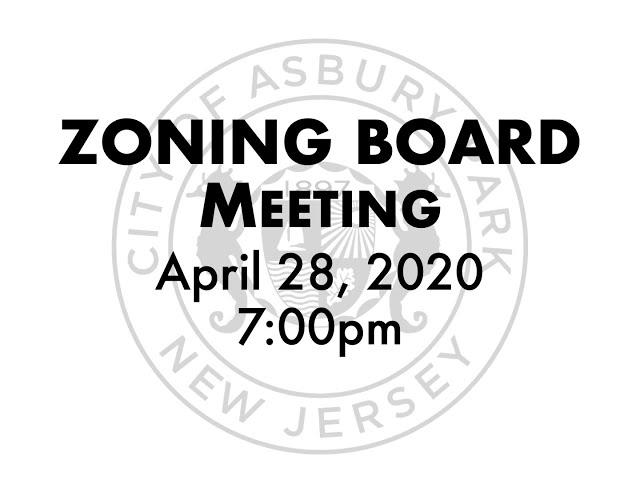 Asbury Park Zoning Board Meeting Presentation - April 28, 2020