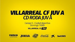Villarreal CF (Juv A) vs CD Roda (Juv A)