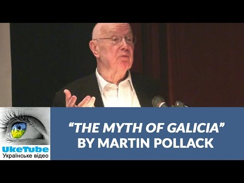 11th Dylynsky Lecture: The Myth of Galicia, by Martin Pollack
