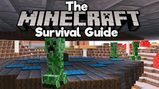A Creeper Farm! (With Bonus Spiders) ▫ The Minecraft Survival Guide (Tutorial Lets Play) [Part 171]