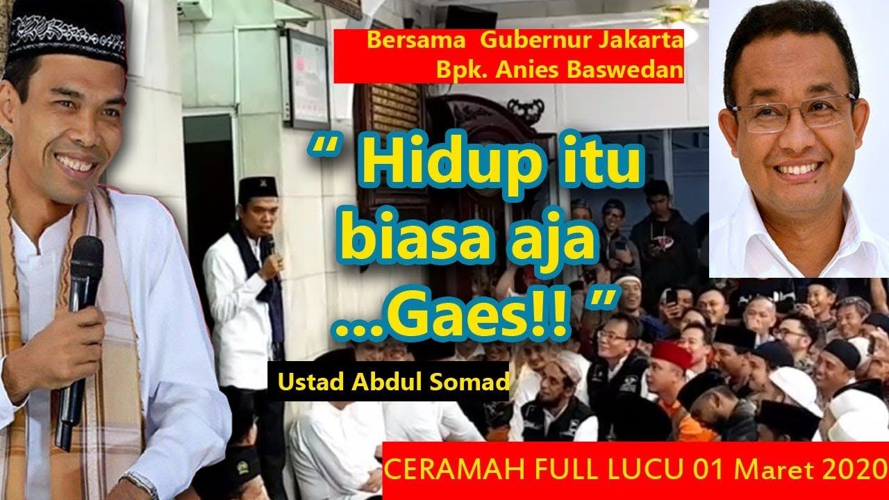 Ceramah LUCU ! Ustad Somad bersama Gubernur Anies Baswedan ...