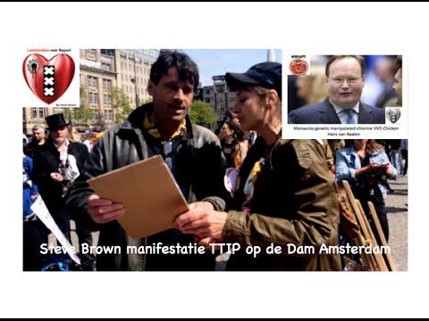 IAmsterdam Star-reporter Steve Brown by anti TTIP Manifestatie Amsterdam.