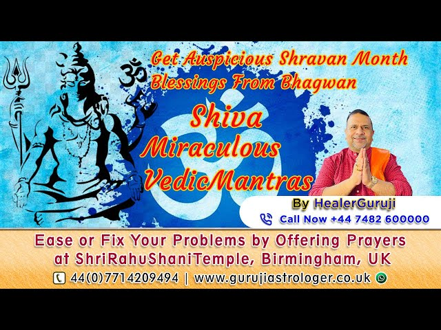 Get Auspicious Shravan Month Blessings From Bhagwan Shiva By Miraculous VedicMantras By HealerGuruji
