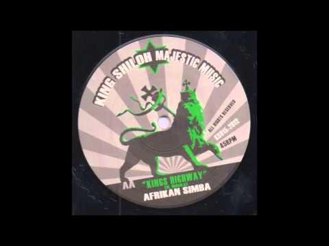 Afrikan Simba - Kings Highway / Dub Creator - Mount Zion Trod