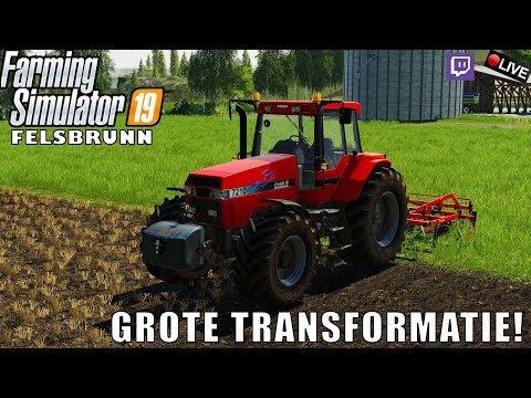 {NL} 'GROTE TRANSFORMATIE!' Farming Simulator 19 FelsBrunn YT/TWITCH {G29}