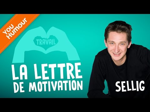 SELLIG, La lettre de motivation