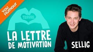 SELLIG - La lettre de motivation