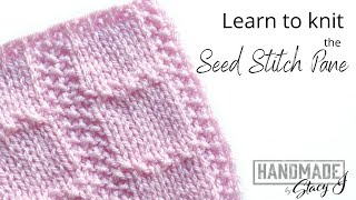 Learn to Knit the Seed Stitch Pane - Continental Style