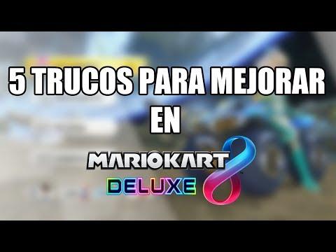 5 TRUCOS PARA MEJORAR EN MARIO KART 8 DELUXE