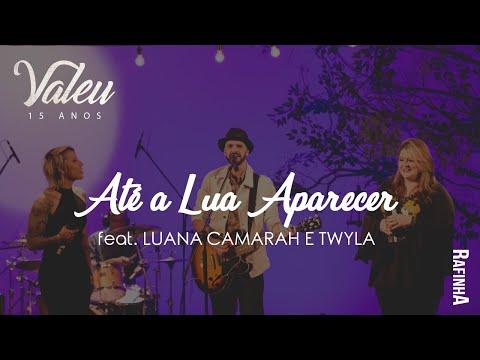 """Até A Lua Aparecer - Rafinha Feat Luana Camarah e Twyla DVD """"Valeu"""""""