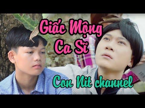 Giấc Mộng Ca Sĩ (Vanh Leg) - Phiên bản Con Nit Team   Con Nit channel
