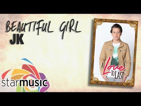 JK Labajo - Beautiful Girl  (Official Lyric Video)