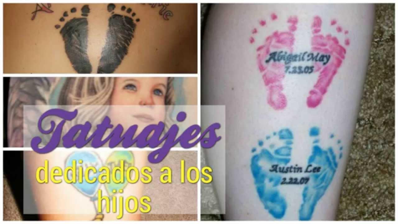 Tatuajes Dedicados A Hijos Youtube