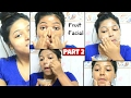 How to apply Fruit Facial for Flawless glowing skin | All Natural-No Chemical | PART 2