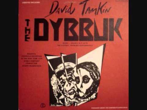 The Dybbuk opera David Tamkin 1951