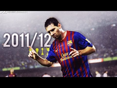 Lionel Messi ? 2011/12 ? Goals, Skills & Assists