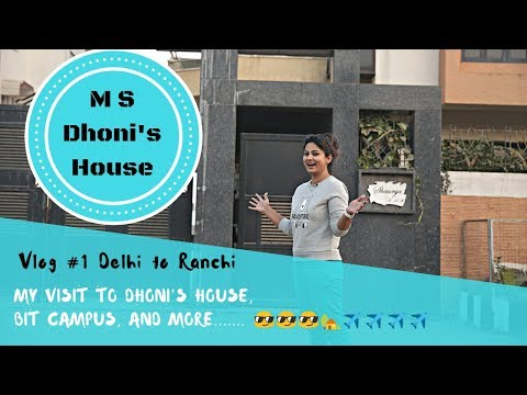 My visit to Dhoni's house | Journey from New Delhi Airport to Ranchi | Desigirltraveller