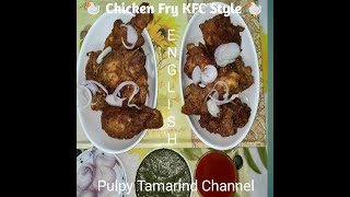 KFC Style 🐔 Chicken Fry @ Home in English #pulpytamarindchannel