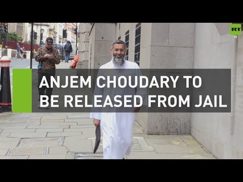 Anjem Choudary to be released from jail