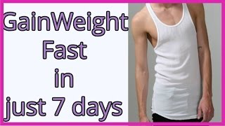 How Gain Weight Fast Week