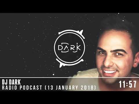 Dj Dark @ Radio Podcast (13 January 2018)