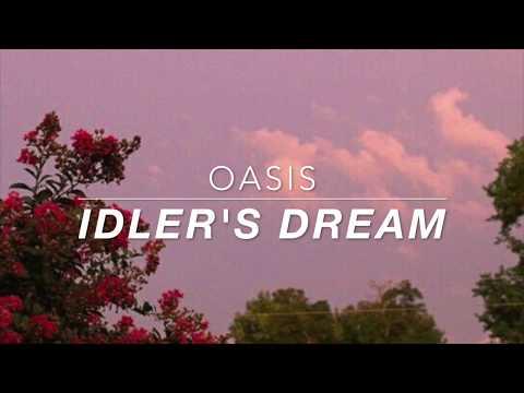 oasis // idler's dream lyrics