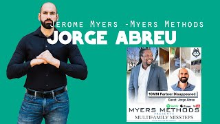 10MM Partner Disappeared - Jorge Abreu [Jerome Myers - Myers Methods]