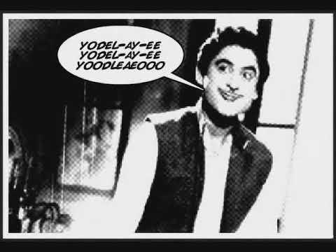 Yodel ay ee oooo Kishore Kumar {Force}