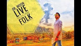 Dr. Moon live !!! Punjabi folk !!! Taape!!