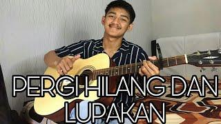 Download lagu REMEMBER OF TODAY - PERGI HILANG DAN LUPAKAN || COVER ALITOPAN