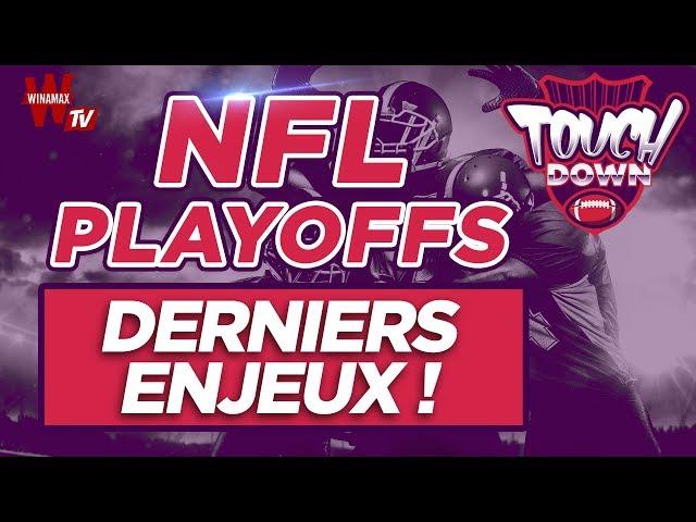 🏈 Touchdown #15 - Playoffs NFL : les derniers enjeux !