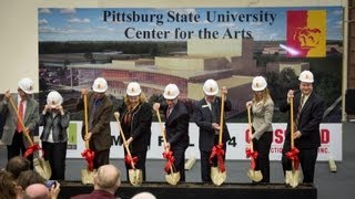 Center for the Arts Groundbreaking at Pittsburg State University