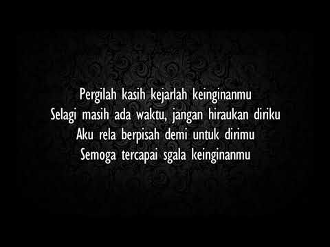 D'Masiv - Pergilah Kasih (lirik)