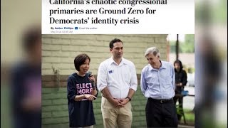 California's High Stakes-Primary for Democratic Party's Civil War