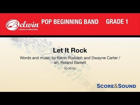 Let It Rock, arr. Roland Barrett – Score & Sound