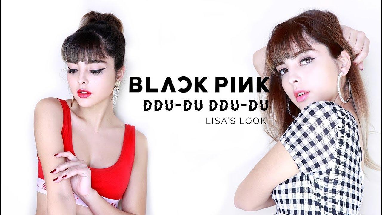 Download BLACKPINK - 뚜두뚜두 (DDU-DU DDU-DU) LISA'S MAKEUP LOOK