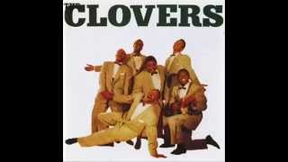 The Clovers - That
