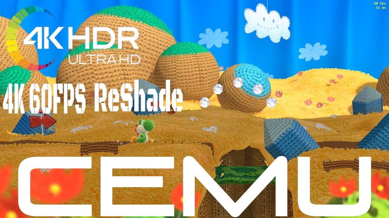 True 4K 60FPS HDR ReShade - Yoshi's Woolly World - Cemu Wii
