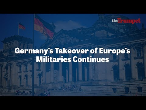 Germany's Takeover of Europe's Militaries Continues