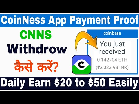CoinNess App Payment Proof | How to Withdraw CNNS From CoinNess App