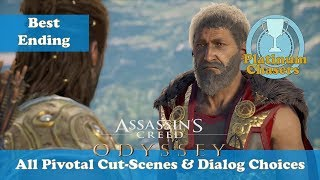 The Best Ending - All Pivotal Cut-Scenes & Dialog Options - Assassin's Creed: Odyssey