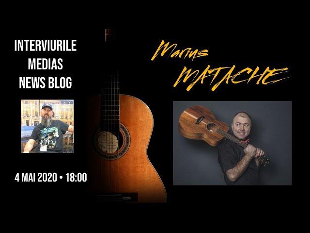 Marius Matache la Interviurile Medias News Blog
