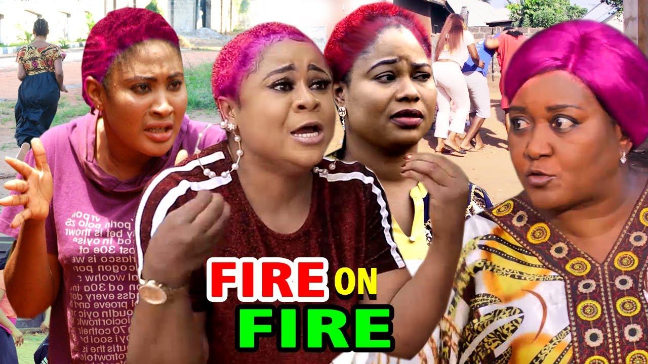 Download Fire On Fire  (Complete Movie) - Ebele Okaro & Uju Okoli 2020 Latest Nigerian Movie