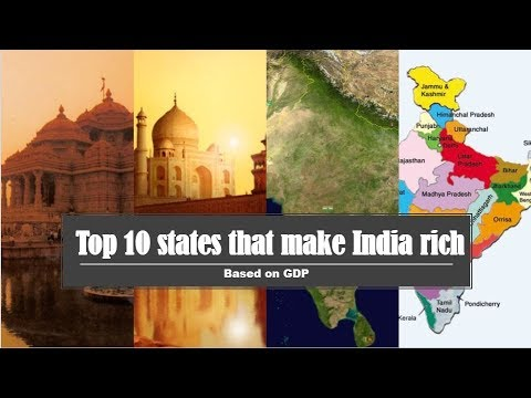 Top 10 states that make India rich 2018