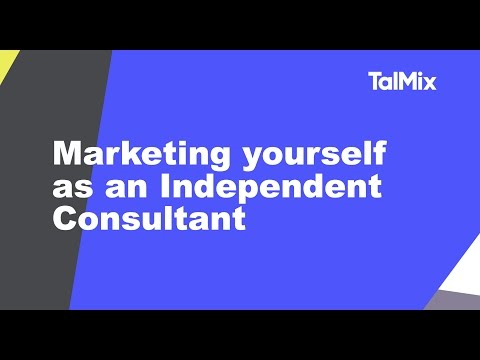 How to market yourself as an Independent Consultant