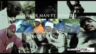 Danger Man ft Japanese-Money Making Guy