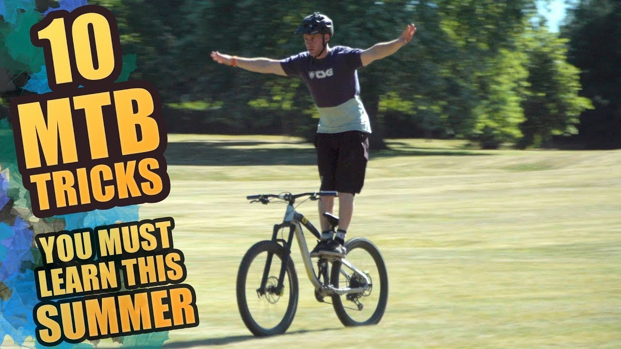 10 Mtb Tricks You Must Learn This Summer Youtube