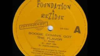 FOUNDATION & REZIDUE - Boogie Down´s Got The Flavour